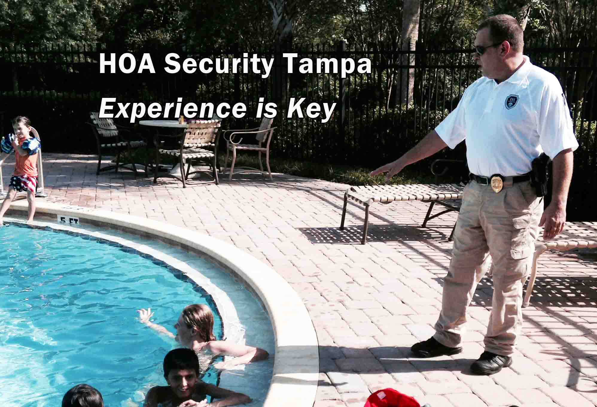 HOA Security Tampa - Experience is Key