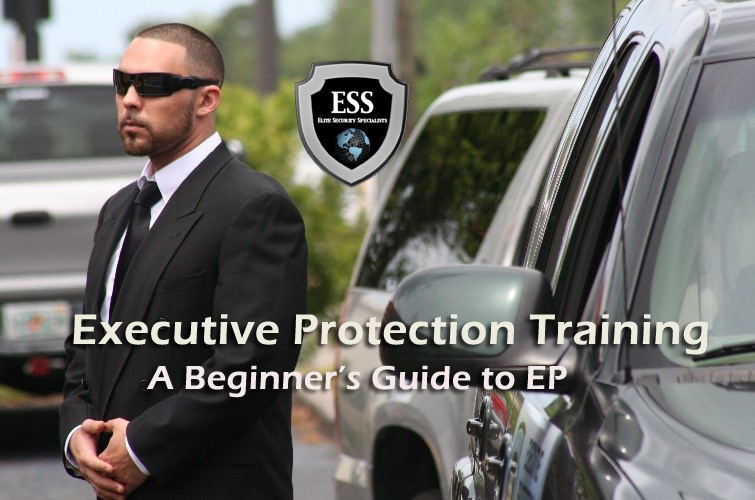 Executive Protection Training - A guide to EP post