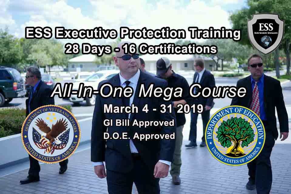 GI Bill Approved Executive Protection Training March 2019