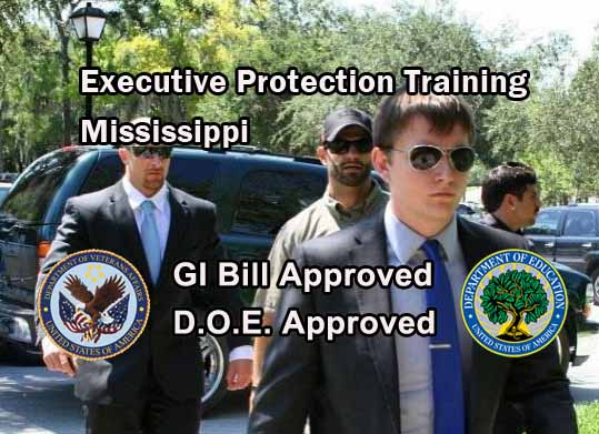 GI Bill Approved Executive Protection Training - Mississippi
