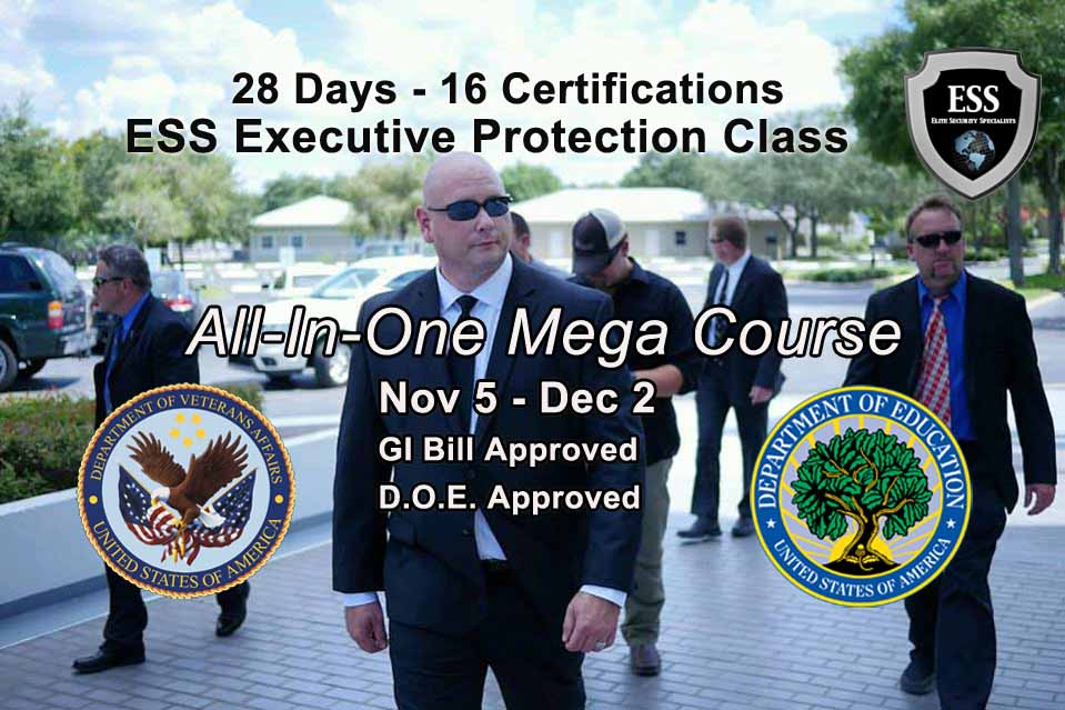 GI Bill Approved Executive Protection Training NOVEMBER