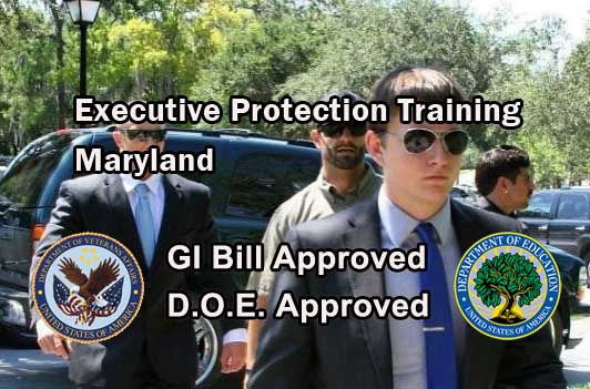GI Bill Approved Executive Protection Training - Maryland
