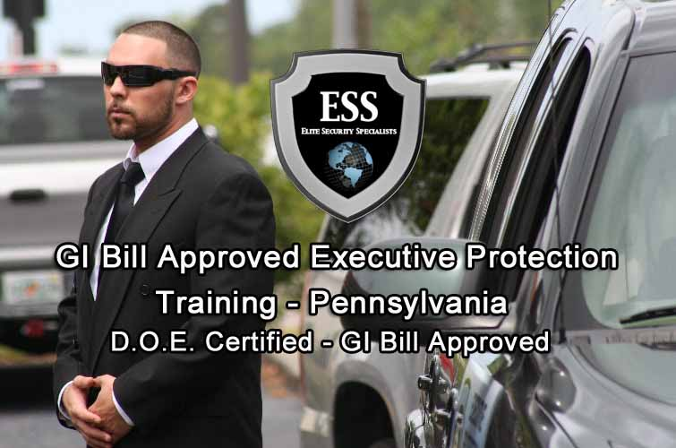 GI Bill Approved Executive Protection Training - Pennsylvania