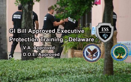 GI Bill Approved Executive Protection Training - Delaware - ESS