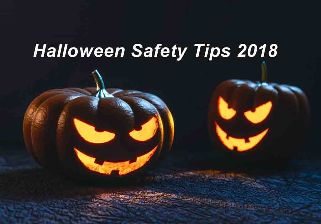 Halloween Safety Tips 2018