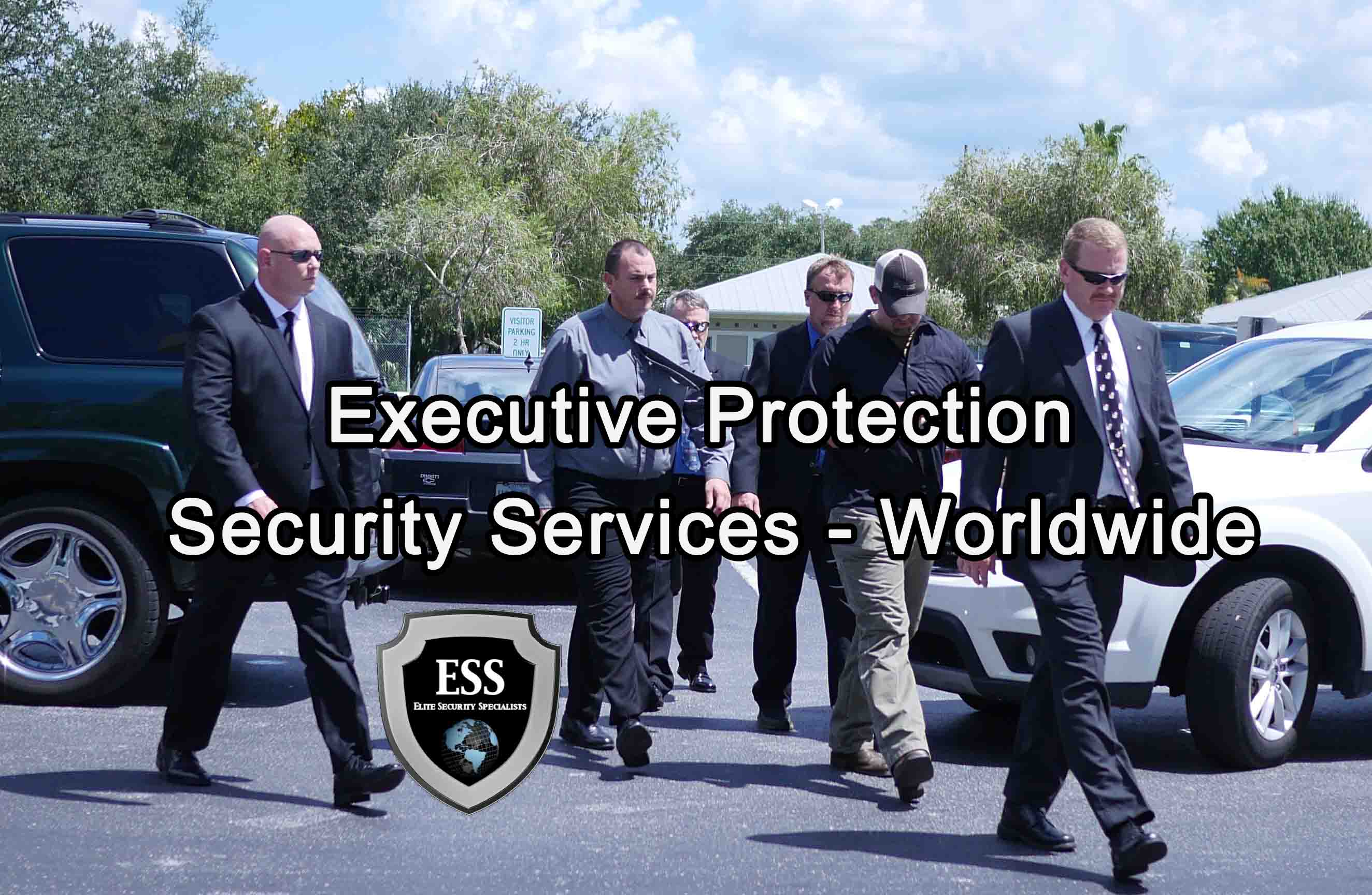 Executive Protection Security Services - Worldwide - ESS