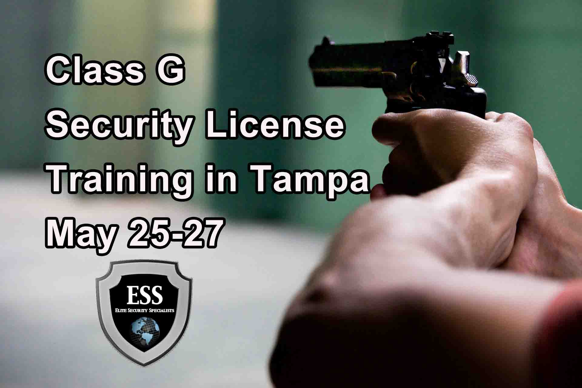 Class Class G Security License Training in Tampa May 25-27 B